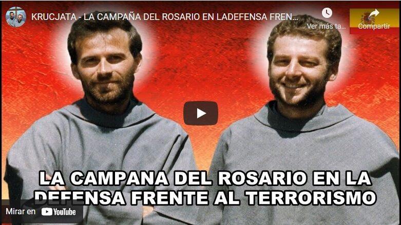 KRUCJATA – LA CAMPAÑA DEL ROSARIO EN LA DEFENSA FRENTE AL TERRORISMO